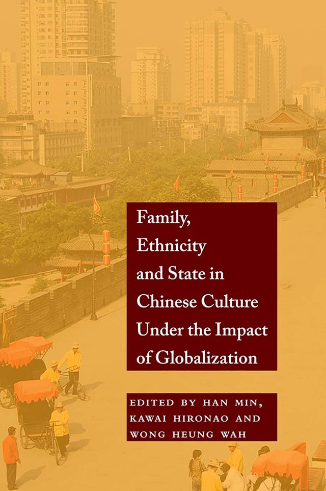 Book Cover: Family, Ethnicity and State in Chinese Culture under the Impact of Globalization