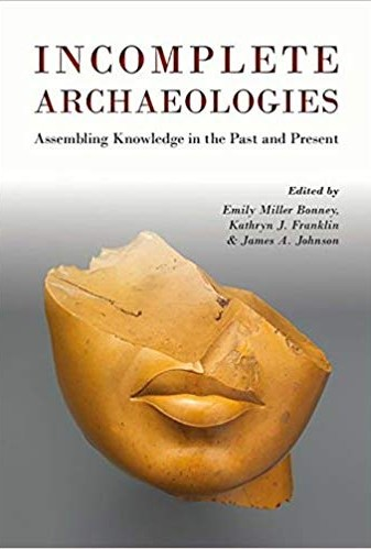 Chazin, Incomplete Archaeologies cover